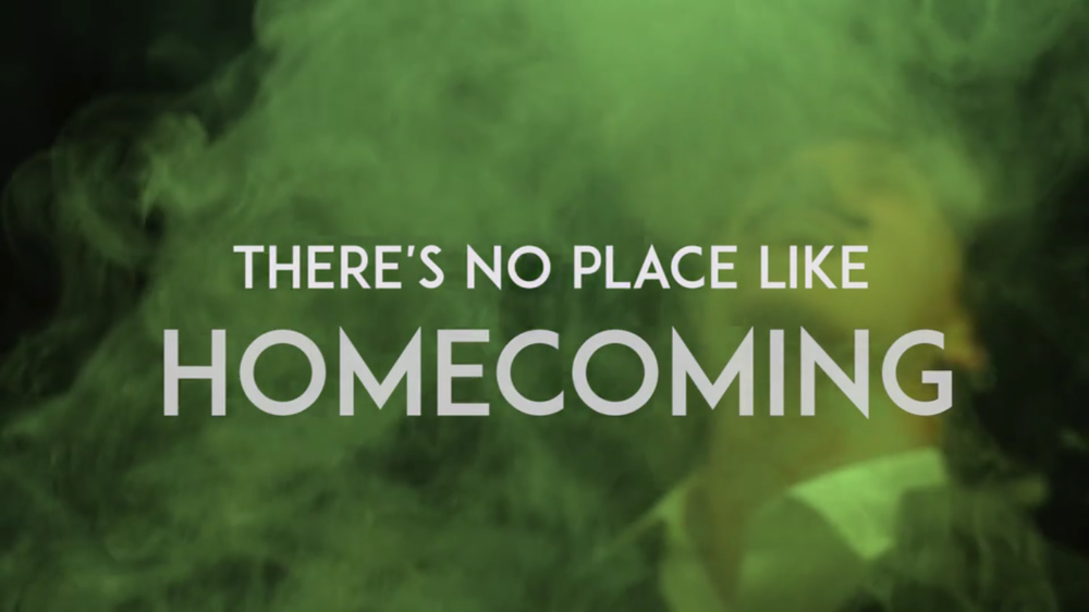 There's No Place Like Homecoming